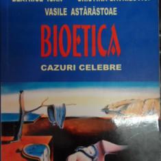 Bioetica Cazuri Celebre - B. Ioan C. Gavrilovici V. Astarastoae ,548322