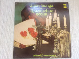 Gipsy songs record 1 disc vinyl lp muzica populara romani ruseasca melodia URSS, VINIL