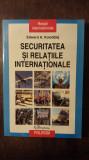 SECURITATEA SI RELATIILE INTERNATIONALE- EDWARD A. KOLODZIEJ