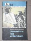 ANONIMA DE MIERCURI-RODICA OJOG-BRASOVEANU BUCURESTI 1984