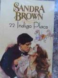 22 Indigo Place - Sandra Brown ,530454
