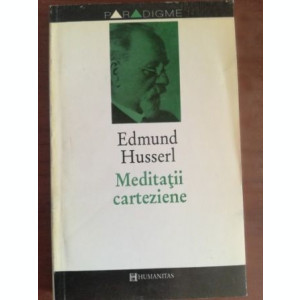 Meditatii carteziene- Edmund Husserl