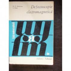 DEFECTOSCOPIE ELECTROMAGNETICA - D.F. SAMARESCU