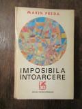 IMPOSIBILA INTOARCERE -MARIN PREDA