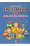 Enciclopedia picilor: ABC, numere, culori - Silvia Ursache