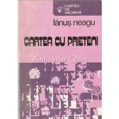 Cartea Cu Prieteni. Poeme Rasarite-n Iarba - Fanus Neagu