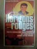 HORIZONS ROUGES de ION MIHAI PACEPA , 1987