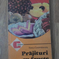 PRAJITURI CU FRUCTE - FLORICA GEORMANEANU
