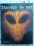 DINCOLO DE NOI. ULTIMA FEREASTRA CATRE LUMEA MISTERELOR-JOHN SI ANNE SPENCER