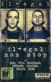 Caseta Il-Egal – Il-Egal Non Stop, originala