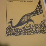 100 DE GAZELURI - HAFEZ, ED UNIVERS 1977,91 PAG
