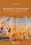 Reforma și expropriere în județul Dâmbovița (1945-1949)