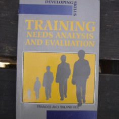Training needs analysis and evaluation - Frances and Roland Bee (analiza și evaluarea nevoilor de instruire)