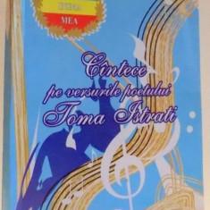 CANTECE PE VERSURILE POETULUI TOMA ISTRATI , 2004