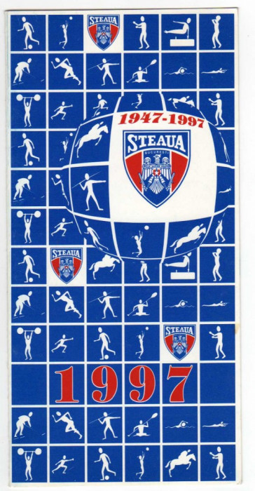 FOTBAL CLUBUL SPORTIV STEAUA BUCURESTI ANIVERSARE 30 ANI 1947-1997 FELICITARE