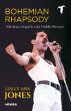 Bohemian Rhapsody - Adevarata biografie a lui Freddie Mercury/Lesley Ann Jones