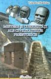 Mistere și curiozități ale civilizațiilor preistorice (Vol.3)