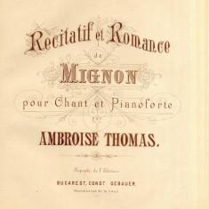 Ambroise Thomas Mignon Partitura Muzicala veche sec. XIX Litografie C. Gebauer