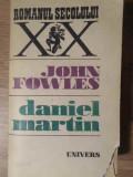 DANIEL MARTIN-JOHN FOWLES