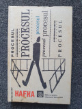 PROCESUL - Kafka (Edit. pentru Literatura Universala)