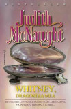 Whitney, dragostea mea - Judith Mcnaught
