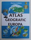 ATLAS GEOGRAFIC EUROPA de MARIUS LUNGU , 2020