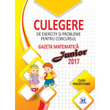 Culegere de exercitii si probleme pentru concursul Gazeta Matematica Junior 2017 - Clasa pregatitoare
