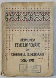 REUNIUNEA FEMEILOR ROMANE DIN COMITATUL HUNEDOAREI 1886 - 1911 , 1912 , CONTINE STAMPILA DOCTORULUI VALERIU BRANISTE * , PREZINTA HALOURI DE APA *