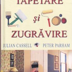 JULIAN CASSELL, PETER PARHAM - TAPETARE SI ZUGRAVIRE