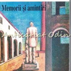 Memorii Si Amintiri - Ion I. Lapedatu