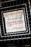 Aleksander Wat. Secolul meu. Confesiunile unui intelectual european/Czeslaw Milosz