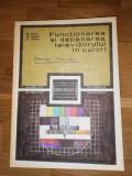 Functionarea si depanarea televizorului in culori - Basoiu, Gavriliu, Pflanzer, 1985