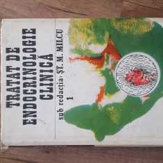 TRATAT DE ENDOCRINOLOGIE CLINICA, ST. M. Milcu, 1992 vol. 1
