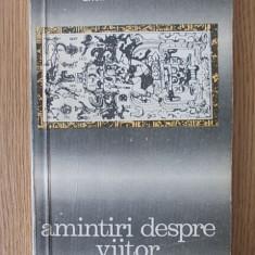 AMINTIRI DESPRE VIITOR- ERICH VON DANIKEN