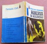 Minerva Se Dezlantuie. Editura Albatros, 1974 - Rodica Ojog-Brasoveanu