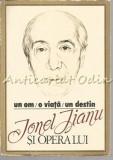 Cumpara ieftin Un Om. O Viata. Un Destin. Ionel Jianu Si Opera Lui - Dr. Ion Manea