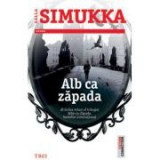 Alb ca zapada - Salla Simukka. Traducere de Sigrid Crasnean