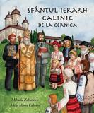 Sfantul ierarh Calinic de la Cernica   Adela Maria Calistru, Mihaela Zaharescu