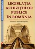 Legislatia achizitiilor publice in Romania/Irina Alexe, Daniel-Mihail Sandru