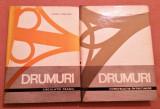 Drumuri. 2 Vol. (Constructie-Intretinere. Circulatie-Traseu) - Roger Coquand, Tehnica, 1968