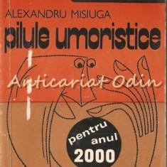Pilule Umoristice - Alexandru Misiuga