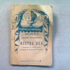 NOSTRA DEA - MASSIMO BONTEMPELLI (COMEDIE IN 4 ACTE)