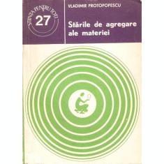 Starile De Agregare Ale Materiei - Vladimir Protopopescu