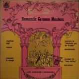 VINIL Linz Symphony Orchestra – Romantic German Masters - VG -