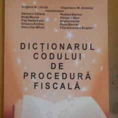 Grigorie N. Lăcrița, Dicționarul Codului de Procedură Fiscală, București 2010