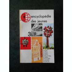 ENCYCLOPEDIE DES JEUNES volumul 3