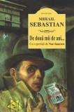 Cumpara ieftin De doua mii de ani.../Mihail Sebastian