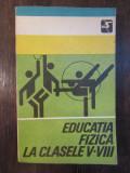 EDUCATIA FIZICA LA CLASELE V-VIII