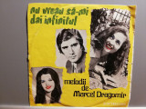 Nu Vreau Sa-mi.... – M. Dragomir (edc-10443/Electrecord ) -format mic - VINIL/NM