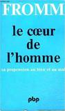 LA COEUR DE L'HOMME - FROMM (CARTE IN LIMBA FRANCEZA)